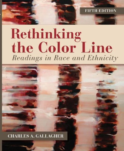 Rethinking the Color Line: Readings in Race: Gallagher, Charles A.
