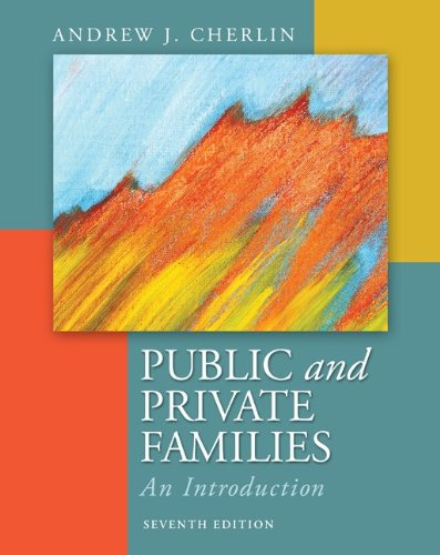 9780078026676: Public and Private Families: An Introduction