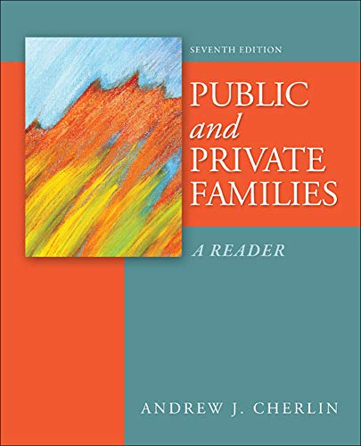 9780078026683: Public and Private Families: A Reader
