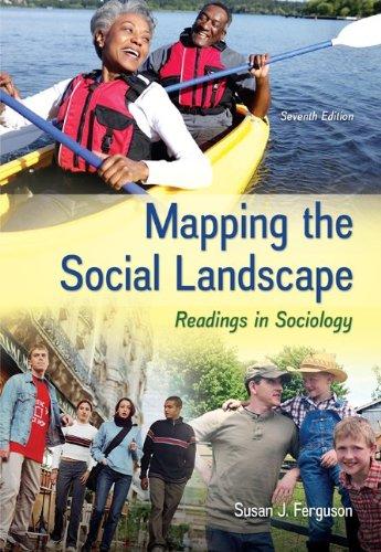 Mapping the Social Landscape: Readings in Sociology: Ferguson, Susan J