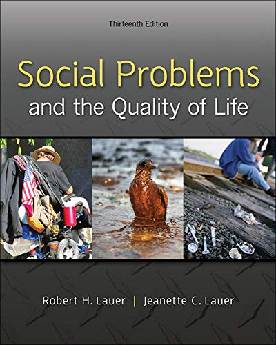 9780078026867: Social Problems and the Quality of Life, 13th Edition