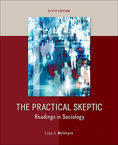 9780078026881: The Practical Skeptic: Readings in Sociology