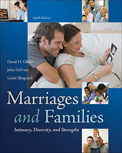 9780078026928: Marriages and Families: Intimacy, Diversity, and Strengths