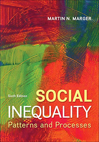 Social Inequality: Patterns and Processes Format: Paperback: MARGER