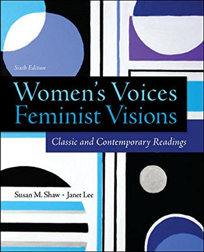 9780078027000: Women's Voices, Feminist Visions: Classic and Contemporary Readings