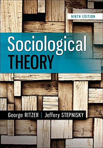 9780078027017: Sociological Theory