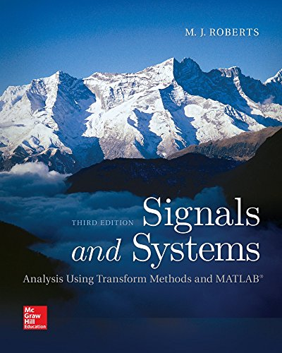 9780078028120: Signals and Systems: Analysis Using Transform Methods & MATLAB