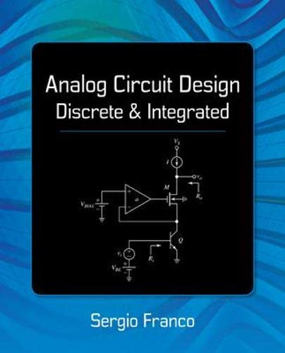 9780078028199: Analog Circuit Design: Discrete & Integrated