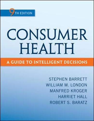 9780078028489: Consumer Health A Guide to Intelligent Decisions