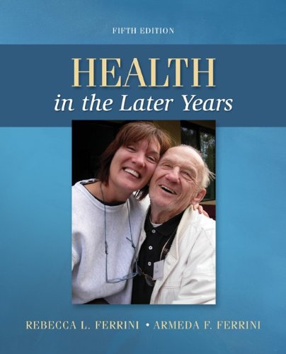 9780078028496: Health in the Later Years