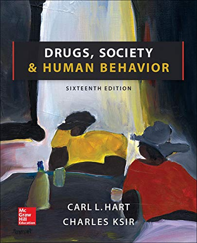9780078028649: Drugs, Society, and Human Behavior