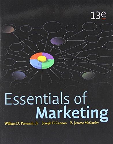 Essentials of Marketing, 13th Edition: Jr., William D. Perreault; Cannon, Joseph P.; McCarthy, E. ...