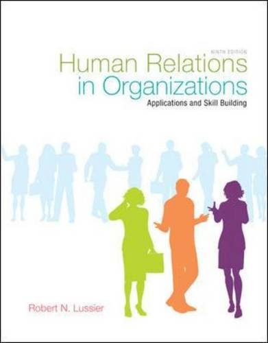 9780078029202: Human Relations in Organizations: Applications and Skill Building