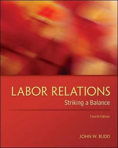 9780078029431: Labor Relations: Striking a Balance (Irwin Management)
