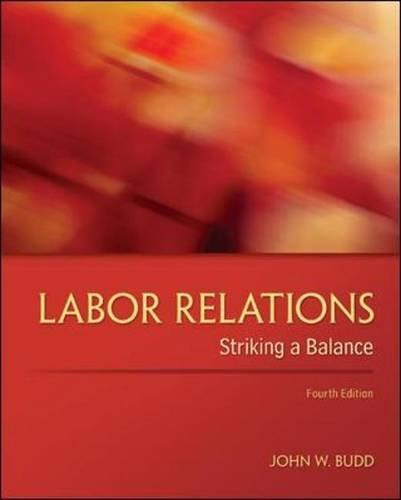 9780078029431: Labor Relations: Striking a Balance (Irwin Management)