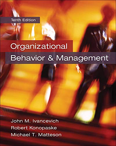 Organizational Behavior and Management: Ivancevich, John M,