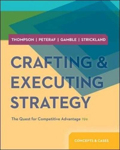 9780078029509: Crafting & Executing Strategy: The Quest for Competitive Advantage: Concepts and Cases