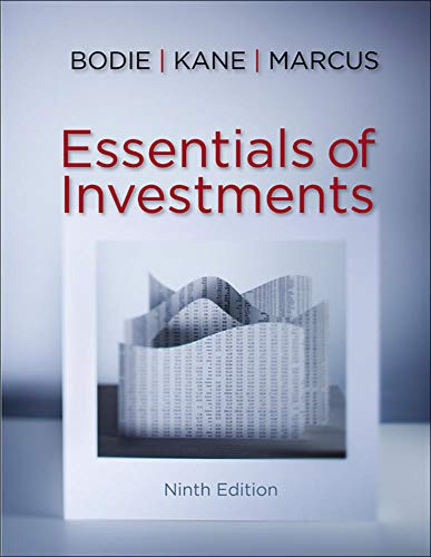 Essentials of Investments: Bodie, Zvi, Kane,