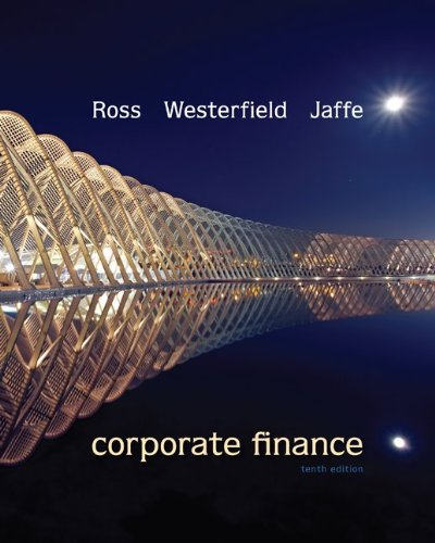 CORPORATE FINANCE 10TH EDITION: ROSS