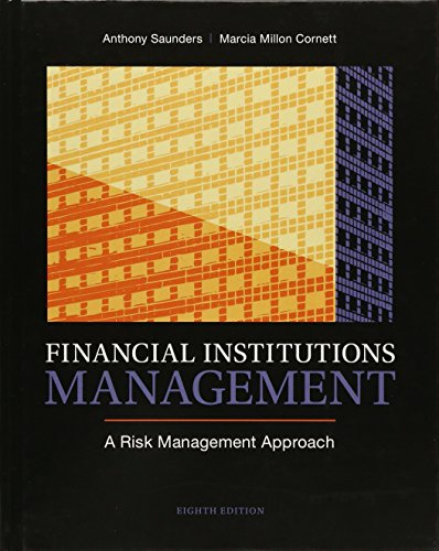 Financial Institutions Management: A Risk Management Approach,: Anthony Saunders Professor;