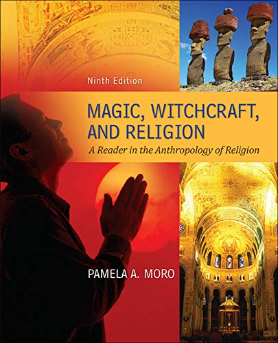 9780078034947: Magic Witchcraft and Religion: A Reader in the Anthropology of Religion