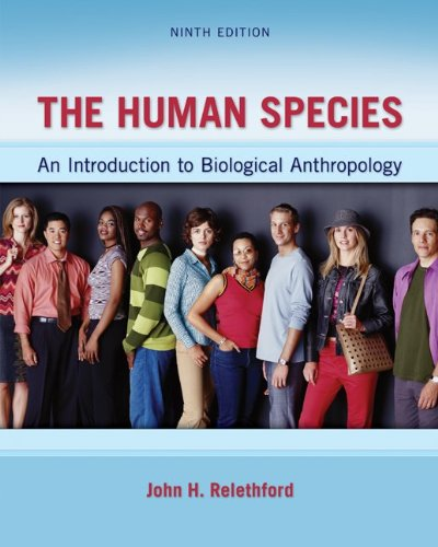 9780078034985: The Human Species: An Introduction to Biological Anthropology