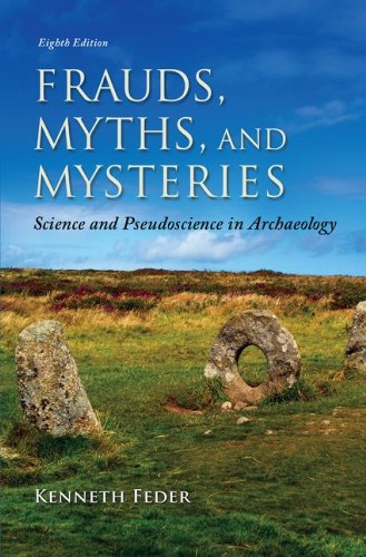 9780078035074: Frauds, Myths, and Mysteries: Science and Pseudoscience in Archaeology