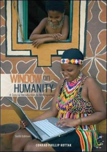 9780078035081: Window on Humanity: A Concise Introduction to General Anthropology
