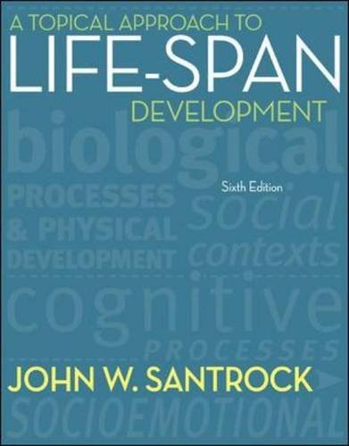 9780078035135: A Topical Approach to Life-Span Development