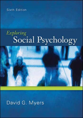 9780078035173: Exploring Social Psychology, 6th Edition