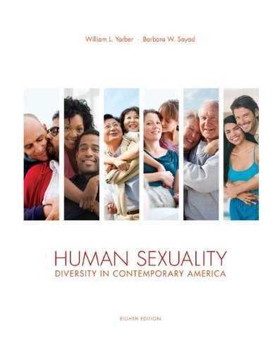 Human Sexuality: Diversity in Contemporary America: Yarber, William