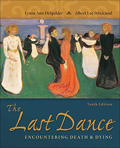 9780078035463: The Last Dance: Encountering Death and Dying (B&B Psychology)