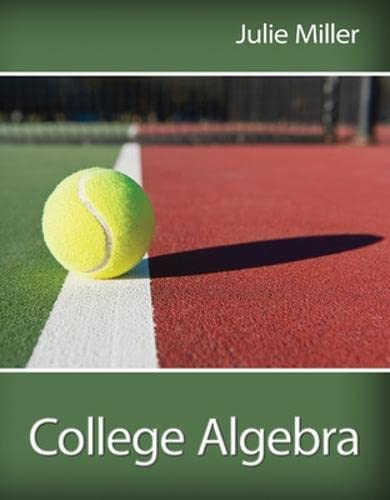 College Algebra (w/out Access Code): Miller