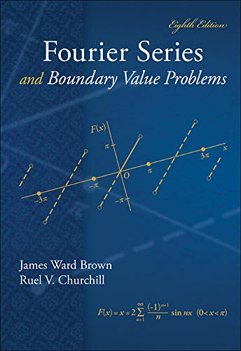 9780078035975: Fourier Series and Boundary Value Problems (Brown and Churchill)