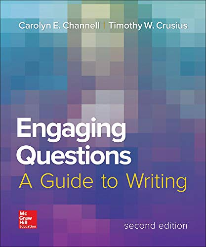 9780078036224: Engaging Questions: A Guide to Writing 2e (Composition)