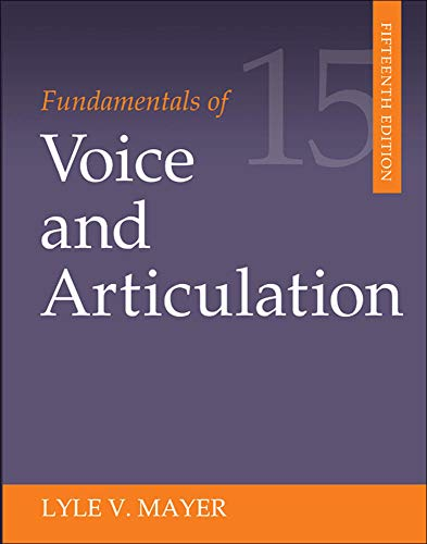 Fundamentals of Voice and Articulation: Mayer, Lyle V