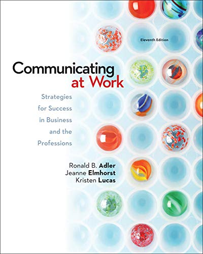 9780078036804: Communicating at Work: Strategies for Success in Business and the Professions