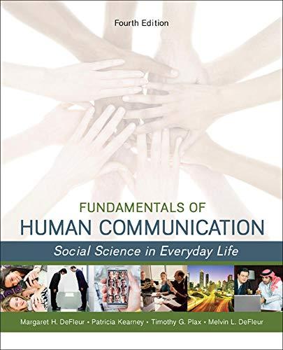Fundamentals of Human Communication: Social Science in: DeFleur, Melvin L.;