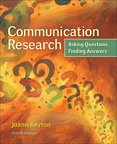 9780078036910: Communication Research: Asking Questions, Finding Answers