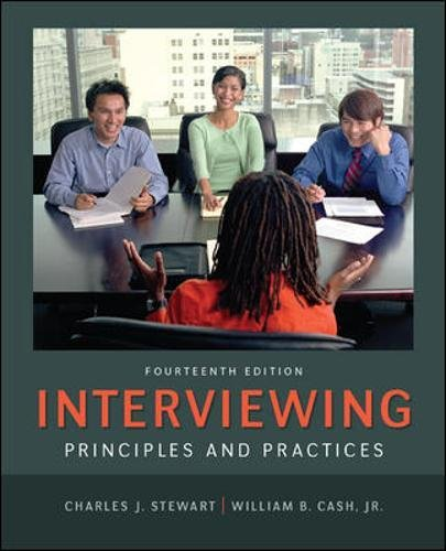 Interviewing: Principles and Practices: Stewart, Charles J;