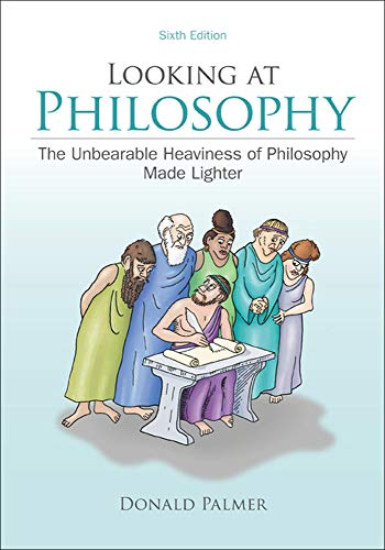 9780078038266: Looking At Philosophy: The Unbearable Heaviness of Philosophy Made Lighter