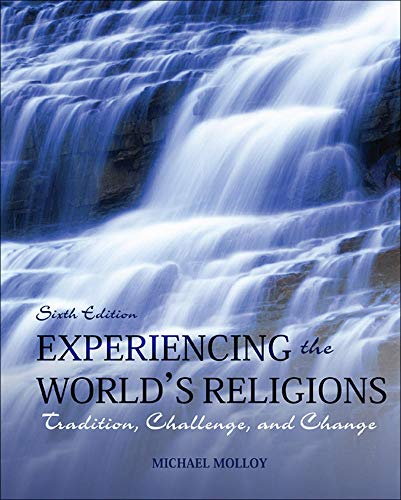 Experiencing the World's Religions Format: Softcover: MOLLOY