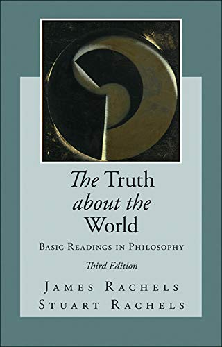 9780078038303: The Truth about the World: Basic Readings in Philosophy