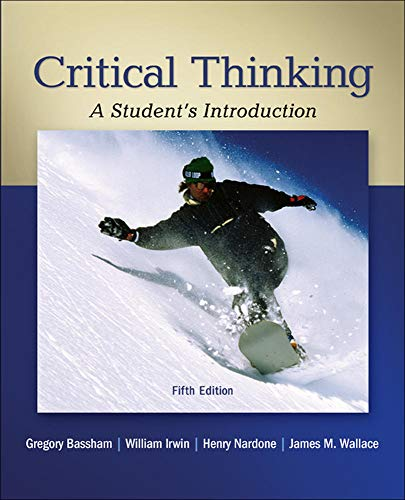 9780078038310: Critical Thinking: A Student's Introduction
