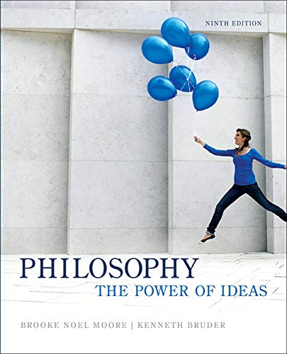 Philosophy: The Power of Ideas: Moore, Brooke Noel;