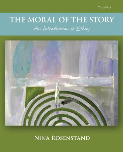 9780078038426: The Moral of the Story: An Introduction to Ethics (Philosophy & Religion)