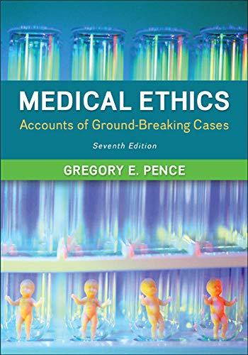 9780078038457: Medical Ethics: Accounts of Ground-Breaking Cases