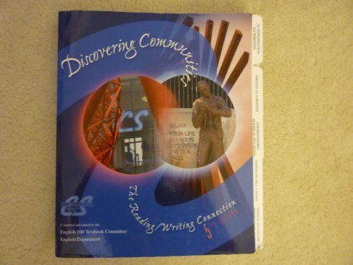 9780078038525: Discovering Communities - The Reading/Writing Connection, 5e, English 100 Textbook Committee, Columbus State Community College