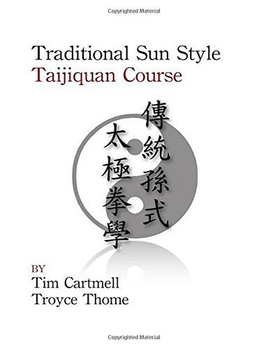 9780078039140: Traditional Sun Style: Taijiquan Course