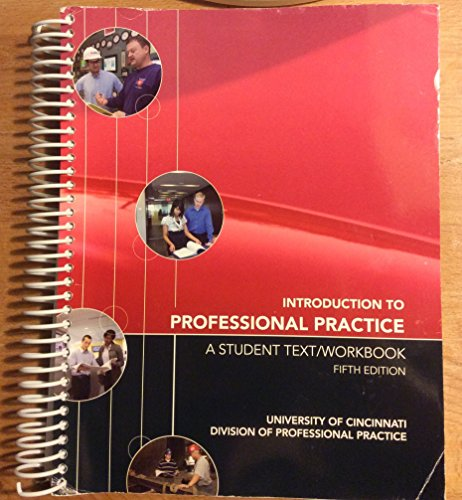 9780078039324: Introduction to Professional Practice: A Student Text/Workbook, 5e, University of Cincinnati